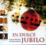 In Dulcio Jubilo - Festliche Melodien zur Weihnachtszeit