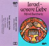 Alfred Burchartz : Israel - unsere Liebe (Antisemitismus im Neuen Testament ?)