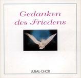 Jubal Chor - Gedanken des Friedens