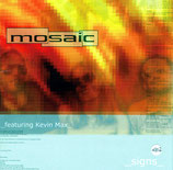 Mosaic featuring Kevin Max - Signs