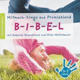 Mitmach-Songs aus Promiseland B-I-B-E-L mit Deborah Rosenkranz und Mike Müllerbauer