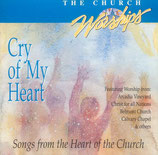 Maranatha Music - Cry Of My Heart