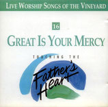 Vineyard - TTFH 16 : Great Is Your Mercy