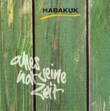 Habakuk - Alles hat seine Zeit