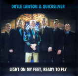 Quicksilver - Light on my Feet, Ready to fly