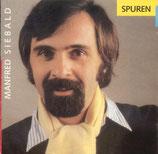 Manfred Siebald - Spuren
