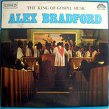 Alex Bradford - The King Of Gospel Music