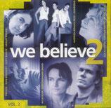 We Believe 2