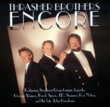 Thrasher Brothers - Encore -