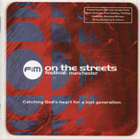 F:M on the streets festival manchester - catching god's heart for a lost generation