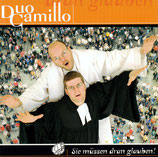 Duo Camillo - Sie müssen dran glauben!