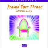 Ross Parsley - Around Your Throne