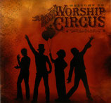 Rock'n Roll Worship Circus - Welcome To The Rock'n Roll Worship Circus