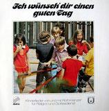 Rolf Krenzer & Allendorfer Kinderchor - Ich wünsch' dir einen guten Tag