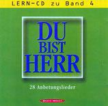 Music House : Du bist Herr - Lern-CD zu Band 4 (28 Anbetungslieder)