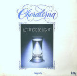 Choralerna - Let There Be Light