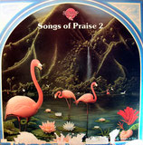 Scripture In Song - Songs of Praise 2