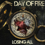 Day Of Fire - Losing All