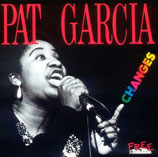 Pat Garcia - Changes