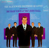 John Hall - The Blackwood Brothers Quartet featuring the Big Big Bass Voice of Big John Hall