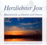 Westfälisches Bläserensemble - Herzliebster Jesu