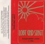Lobt und singt - Ausgewählte Lieder 1.Teil