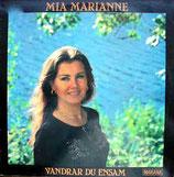 Mia Marianne - Vandar du ensam