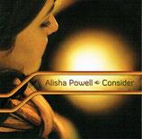 Alisha Powell - Consider