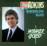 Paul Adkins & The Borderline Band - Wings Of Gold-