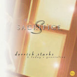 Derrick Starks & Today's Generation - Sacrifice