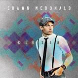 Shawn McDonald - Closer