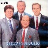 Heaven Bound - Live! Live! Live!