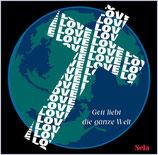 Sela Various - Gott liebt die ganze Welt