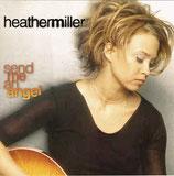 Heather Miller - Send Me An Angel