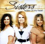 Sisters - Healer of my Heart