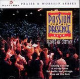 People Of Destiny - Passion For The Presence (Heartcry)