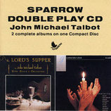 John Michael Talbot - The Lord's Supper / Be Exalted
