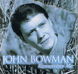 John Bowman - Remember Me (Bluegrass Gospel)-