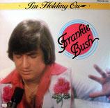 Frankie Bush - I'm Holding On