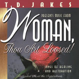 T.D.Jakes - Woman Thou Art Loosed