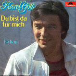 Karel Gott - Du bist da für mich / Tschau