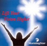 MorningStar - Lift Your Vision Higher