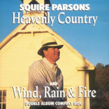 Squire Parsons - Heavenly Country / Wind, Rain & Fire -