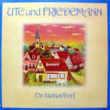 Ute und Friedemann - Ein kleines Dorf