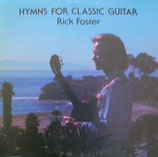 Rick Foster - Hymns For Classic Guitar