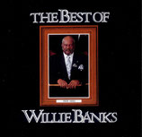Willie Banks - The Best Of Willie Banks