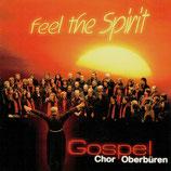 Gospel Chor Oberbüren - Feel the Spirit