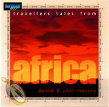 Travellers Tales from Africa - David & Phil Massey