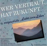 Klaus Heizmann Studiochor - Wer vertraut
