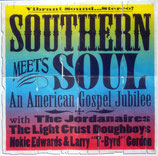 Southern Meets Soul - An American Gospel Jubilee (The Jordanaires, The Light Crust Doughboys, Nokie Edwards & Larry Gordon)